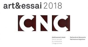 ETABLISSEMENT LABELLISÉ ART ET ESSAI POUR L'ANNÉE 2018